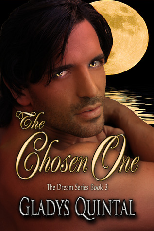 The Chosen One (The Dream, #3)