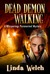 Dead Demon Walking (Whisperings, #3)