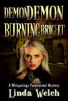 Demon Demon Burning Bright (Whisperings, #4)