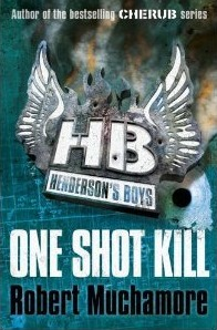One Shot Kill by Robert Muchamore