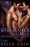 Undercover Alliance (The Confederacy Treaty, #3)