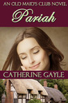 Pariah (Old Maids' Club, #2)
