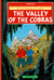 The Valley Of The Cobras (The Adventures Of Jo, Zette And Jocko)