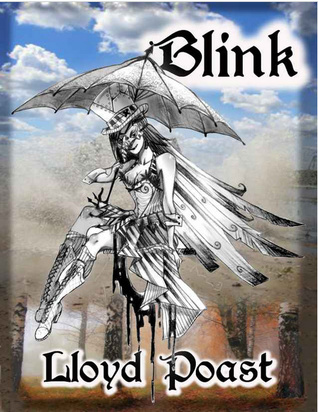 Blink by Lloyd Poast