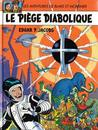 Les Adventures de Blake et Mortimer, tome 9: Le piège diabolique (Blake and Mortimer, #9)