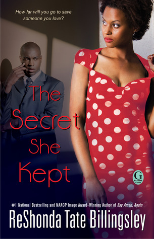The Secret She Kept by ReShonda Tate Billingsley