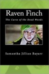 RAVEN FINCH: The Curse of the Dead Woods