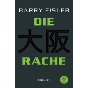 Die Rache by Barry Eisler