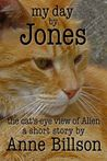 My Day by Jones: the Cat's-Eye View of Alien