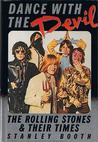 Dance With The Devil: The Rolling Stones & Their Times