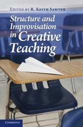 Structure and Improvisation in Creative Teaching by Robert Keith Sawyer