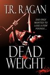 Dead Weight (The Lizzy Gardner Series, #2)