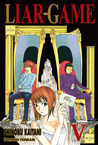 Liar Game, Volume 5 (Liar Game, #5)