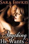 Anything He Wants 2: The Contract (Dominated by the Billionaire, #2)