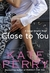 Close to You (Laurel Heights #2)