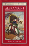 Alexander I (Profiles in Power)