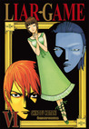 Liar Game, Volume 6 (Liar Game, #6)