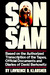 Son of Sam: Based on the Authorized Transcription of the Tapes, Official Documents and Diaries of David Berkowitz