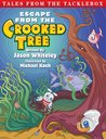 Escape From the Crooked Tree by Jason Whiteley