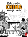 Understanding China through Comics, Volume 2 by Jing  Liu