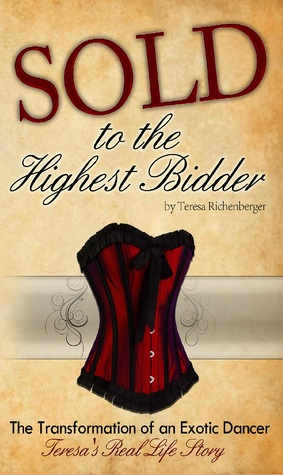 Sold to the Highest Bidder by Teresa Richenberger