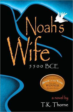 Noah's Wife by T.K. Thorne