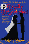 Royally BeSwitched (BeSwitched, #3)