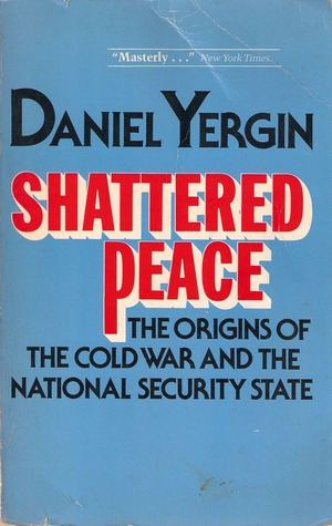 Shattered Peace by Daniel Yergin