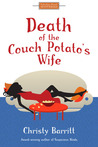 Death of the Couch Potato's Wife