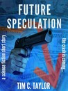 Future Speculation (a science fiction short story from Greyhart Press)