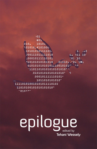 Epilogue by Tehani Wessely