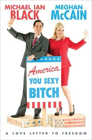 America, You Sexy Bitch by Meghan McCain