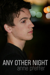 Any Other Night by Anne Pfeffer