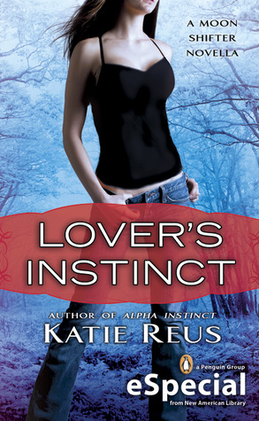 Lover's Instinct (Moon Shifter, #1.5)