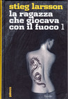 La ragazza che giocava con il fuoco 1 (Millennium, #2-1) (The Girl Who Played with Fire 1 (Millennium, # 2-1))