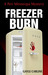 Freezer Burn by Gayle Carline