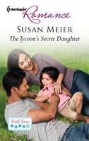 The Tycoon's Secret Daughter by Susan Meier