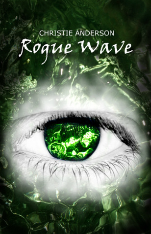 Rogue Wave by Christie Anderson