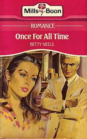 Once for All Time  (Harlequin Romance,  2666)