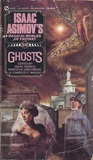Ghosts (Isaac Asimov's Magical Worlds of Fantasy #10)