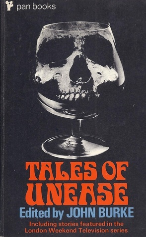 Tales of Unease by John A. Burke