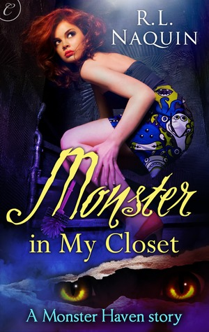 Monster in My Closet (A Monster Haven Story, #1)