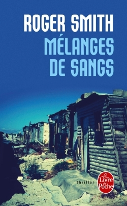 Mélanges de sangs by Roger  Smith