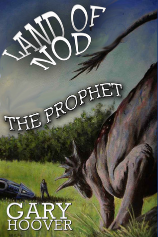 Land of Nod, The Prophet (Land of Nod Trilogy, #2)