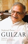 Neglected Poems by Gulzar