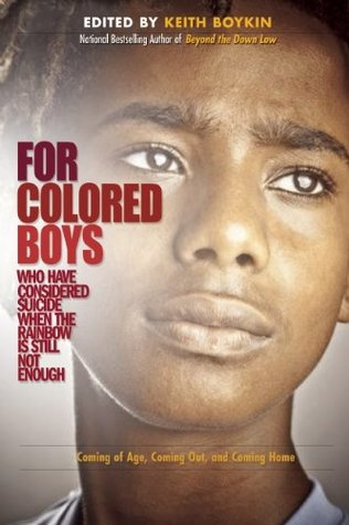 For Colored Boys Who Have Considered Suicide When the Rainbow is Still