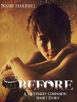 Before (Destined, #0.5)
