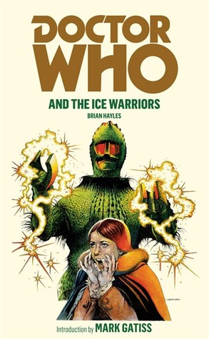 Doctor Who and the Ice Warriors by Brian Hayles