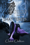 Shattered (Whatever Became of the Squishies, #2)