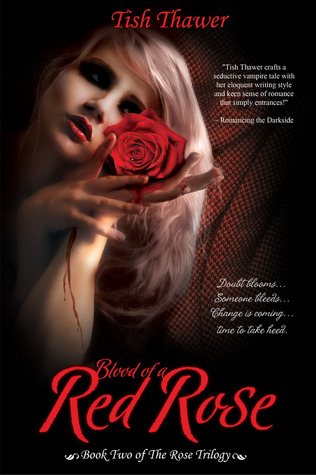 Blood of a Red Rose (The Rose Trilogy, #2)